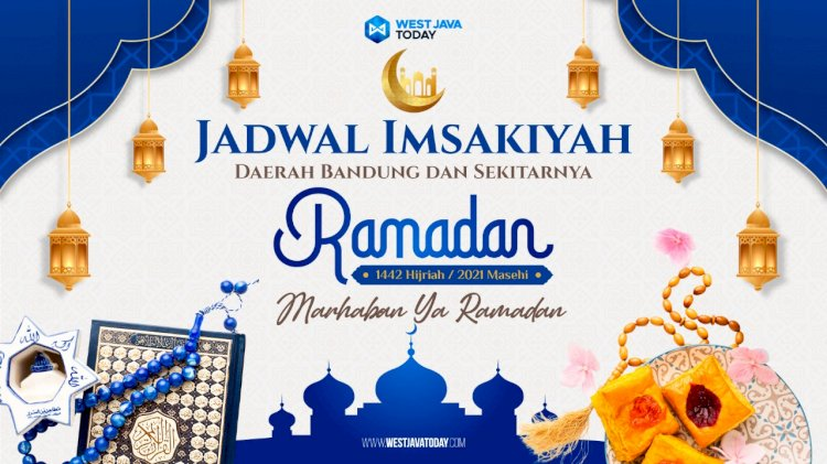 Jadwal Imsakiyah Kota Bandung dan Sekitarnya Hari Ini, 16 Ramadan 1442 H
