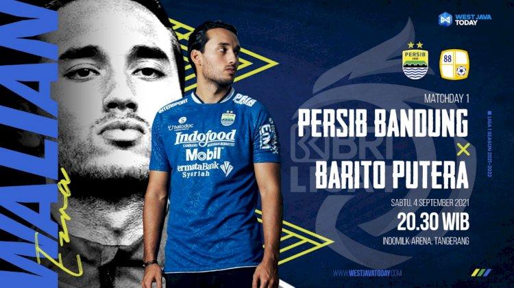 Jadwal Liga 1 2021 Hari Ini: Laga Perdana Persib Bandung VS Barito Putera