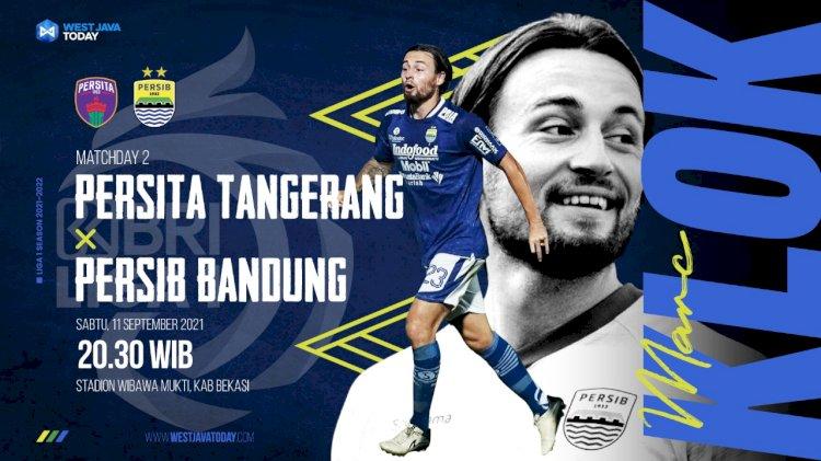 Jadwal Liga 1 2021, Sabtu (11/9/2021) Hari Ini: Persib Bandung VS Persita Tangerang